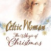 The Magic Of Christmas (Celtic Woman) CD