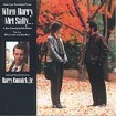 B.S.O. When Harry met Sally : Connick, Harry Jr.