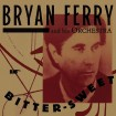 Bitter Sweet (Bryan Ferry) (CD)