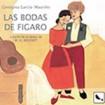 Cuéntame una ópera : Las bodas de Fígaro CD