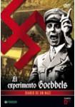 El Experimento Goebbels: Diario de un Nazi