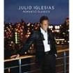 Romantic classics : Iglesias, Julio