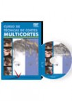 CURSO «MULTICORTES» DVD