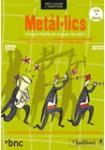 Metàl·lics: Musicals infantils DVD