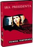 Sra. Presidenta (El Comienzo): Primera Temporada
