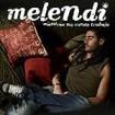 Mientras no cueste trabajo (Edición Sencilla) : Melendi
