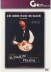 El Viaje de Felicia: Edición Especial