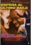 Espera al Último Baile: Edición Especial Coleccionistas