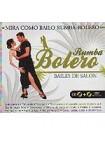 Mira como bailo bolero : CD+DVD(2) METODO PRACTICO DE APRENDIZAJE