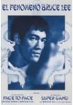 El Fenómeno Bruce Lee: Face to Face + Super Gang