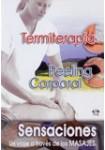 Sensaciones: Termiterapia - Peeling Corporal