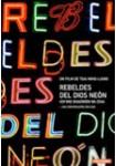 Rebeldes del Dios Neón (VERSIÓN ORIGINAL)