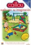 Caillou 5: Vuela con su Imaginación