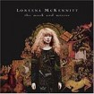 The mask and mirror : Mckennitt, Loreena CD