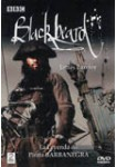 BLACKBEARD: La Leyenda del Pirata Barbanegra