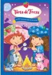 Tarta de Fresa: Los 1001 Mayúsculos Sustos de Tarta de Fresa
