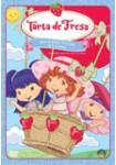 Tarta de Fresa: Tarta de Fresa y el Arcoiris de la Amistad