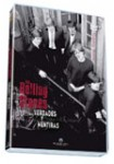 The Rolling Stones: Verdades y Mentiras