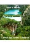 El monje que vendió su ferrari (Audiolibro 5 CDs)