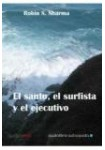 El santo,el surfista y el ejecutivo (AUDIOLIBRO)