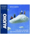 LAS CINCO PERSONAS QUE ENCONTRARÁS EN EL CIELO (CD) (AUDIOLIBRO)