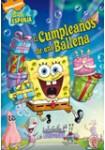 Bob Esponja: El Cumpleaños de una Ballena