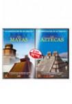 La Construcción de Un Imperio: Los Mayas +  Los Aztecas