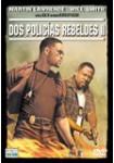 Dos Policías Rebeldes 2