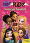 Bratz Kidz: Sleep-Over Adventure. La Película