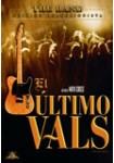 El Último Vals: Edición Coleccionista (VERSIÓN ORIGINAL) (Estuche Metálico)