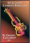 Les Luthiers: Vol. 09 - El Grosso Concerto - 2001 DVD