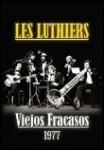 Les Luthiers: Vol. 10 - Viejos Fracasos - 1977 DVD