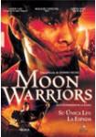 Moon Warriors (Los Guerreros de la Luna)