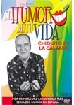 El humor de tu vida: Chiquito