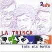 La Trinca, tots els éxits : Trinca CD(2)