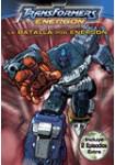 Transformers Energon: La Batalla por Energon