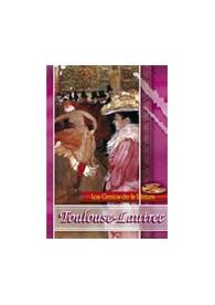 Los Genios de la Pintura: Toulouse-Lautrec