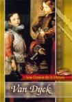 Los Genios de la Pintura: Van Dyck