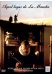 Aquel lugar de La Mancha DVD