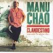 Clandestino : Chao, Manu
