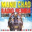 Radio Bemba Sound System : Manu Chao CD