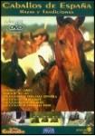 Caballos De España : Razas Y Tradiciones