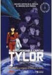 El Irresponsable Capitán Tylor: La Serie Completa