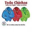 Todo Chichos : Chichos, Los CD(3)