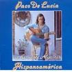 Hispanoamérica : de Lucía, Paco