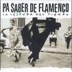 Pa saber de flamenco CD