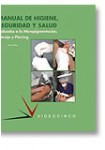 Manual de higiene, seguridad y salud aplicadas a micropigmentación, tatuaje y piercing (Tapa blanda)
