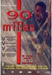 90 Millas**