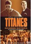 Titanes, Hicieron Historia