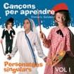 Cançons per aprendre: Personatges singulars (Dàmaris Gelabert) CD